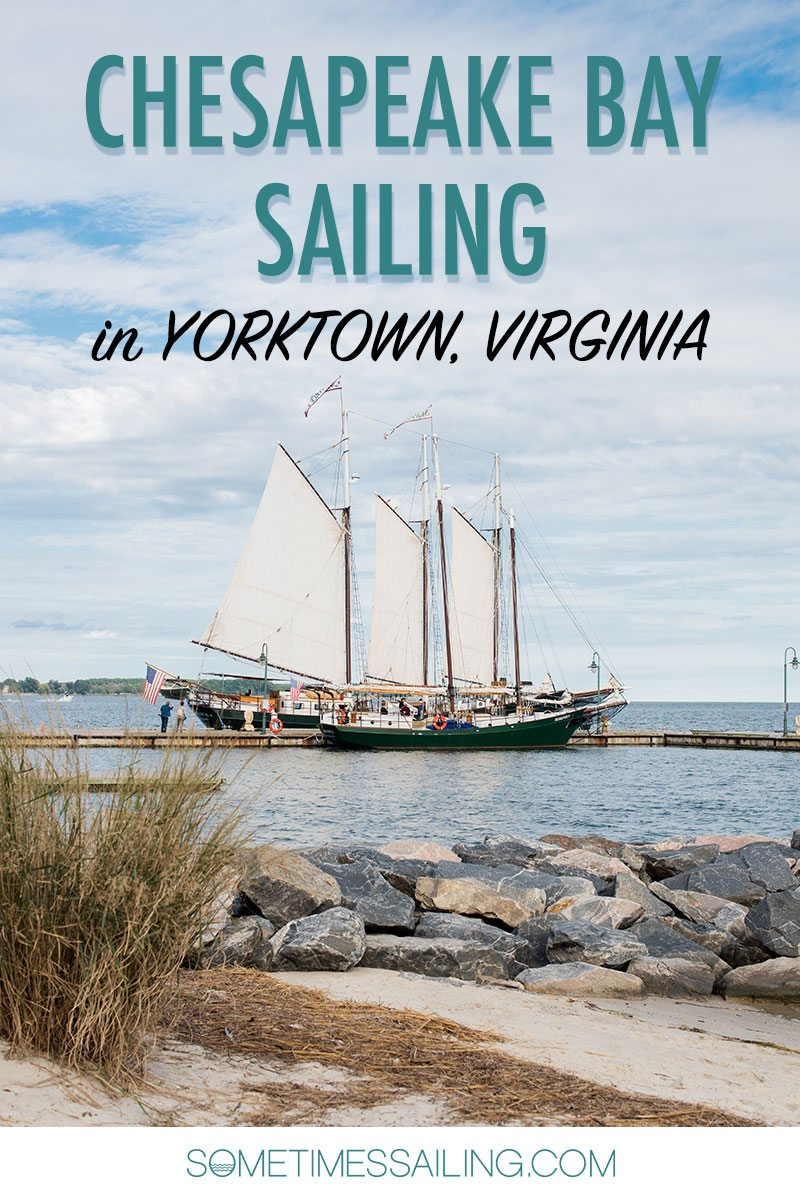 """Chesapeake Bay Sailing image for that reads, """"Chesapeake Bay Sailing in Yorktown, Virginia"""" with a sailboat in the photo."""