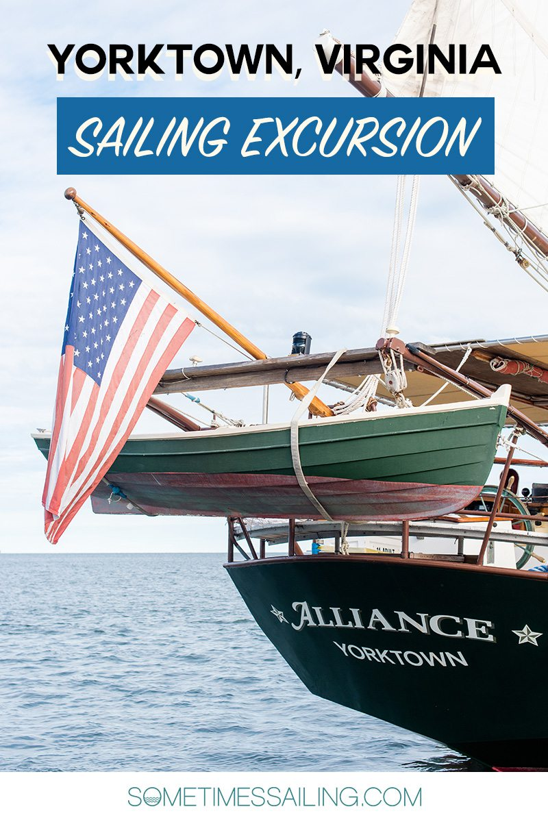"""Chesapeake Bay Sailing image for that reads, """"Yorktown, Virginia Sailing excursion"""" with the green after a sailboat in the photo."""