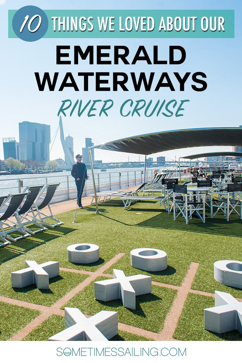 """Pinterest graphic that says """"10 Things We Loved about Our Emerald Waterways River Cruise"""""""