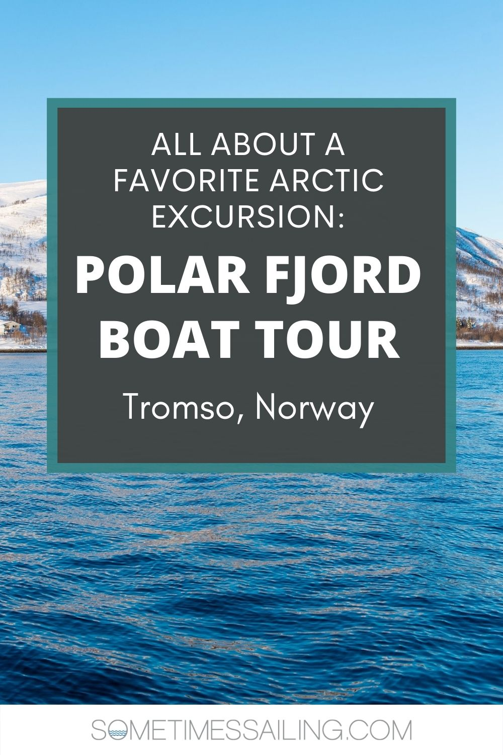 Tromso boat tour graphic for Pinterest.