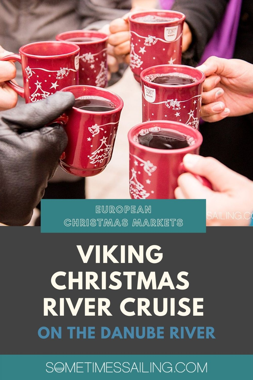 Pin for a Viking Christmas River Cruise with hand holding red mugs filled with red wine.