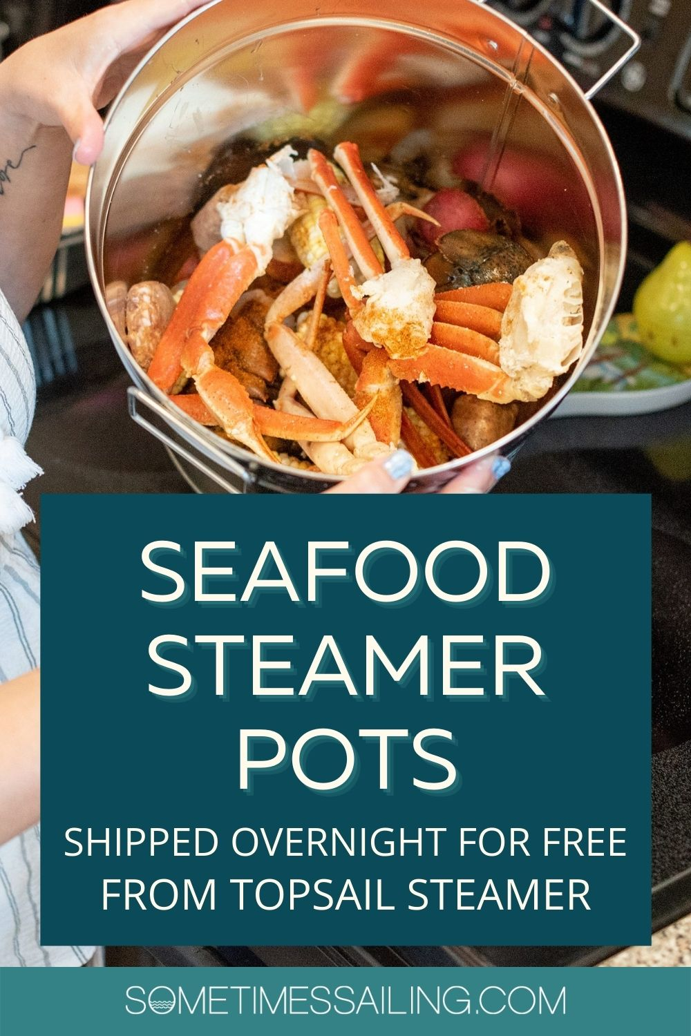 Pinterest graphic for Seafood Steamer Pots that ship overnight for free from Topsail Steamer.