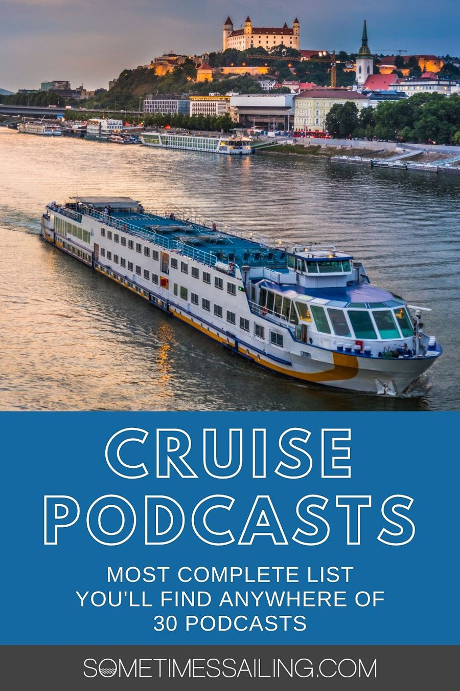 Cruise Podcasts pinterest image with a cruise ship photo in the background