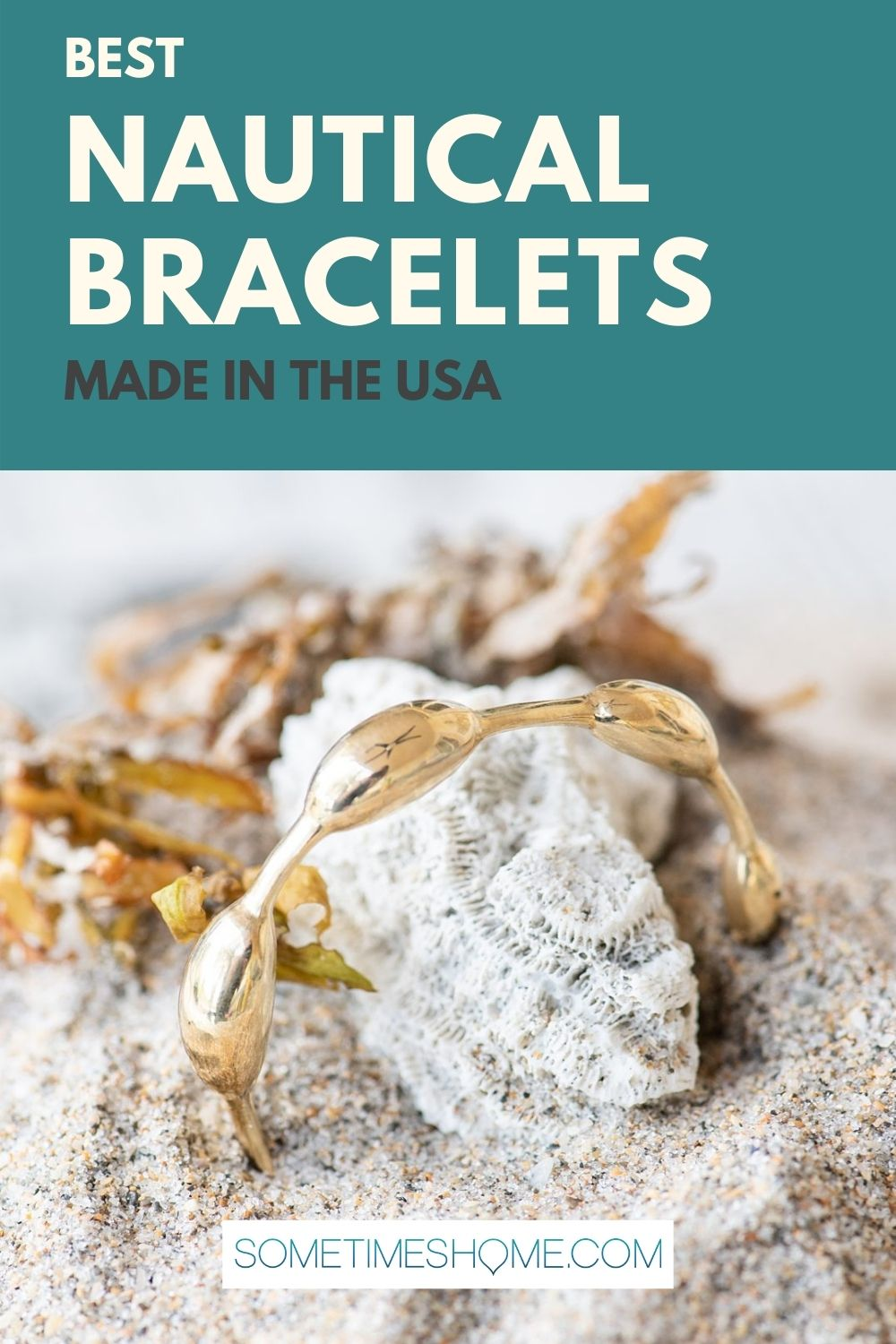 Pinterest image for the Best Nautical Bracelets made in the USA with a photo of a seaweed inspired bracelet.