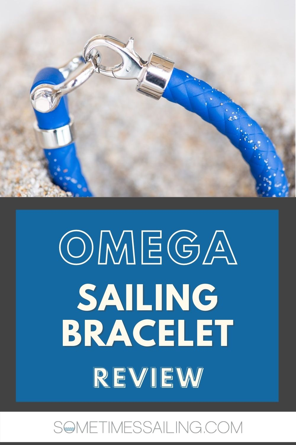 Pinterest graphic with a photo with a bracelet and sand, with OMEGA sailing bracelet review text on it.