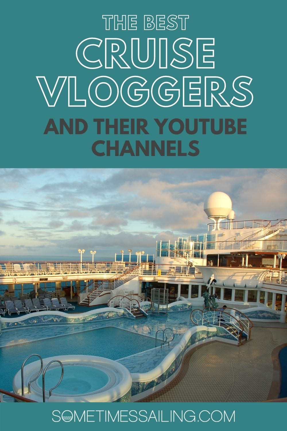 Best cruise vloggers and their YouTube channels with an image of a pool deck on a cruise ship.