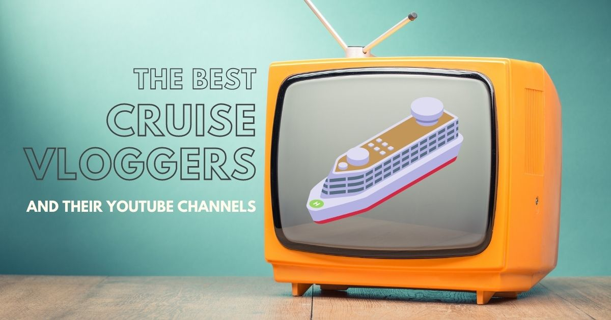 Best cruise vloggers and their YouTube channels with an image of a TV with a cruise ship on the screen.