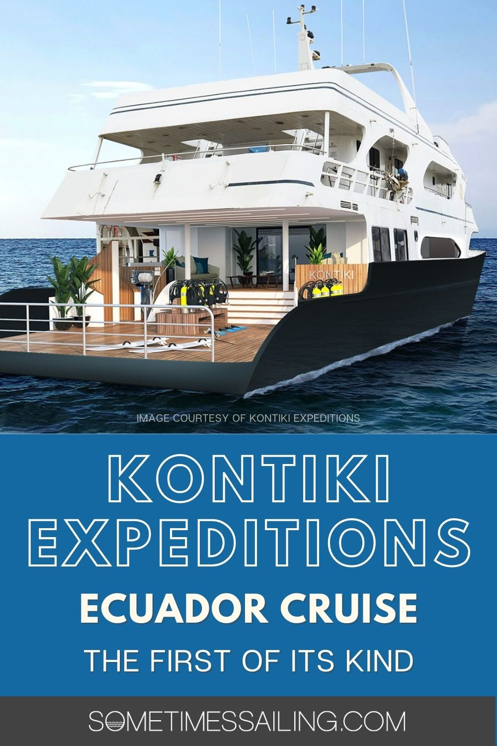 Kontiki Expeditions Ecuador Cruise: the first of its kind.