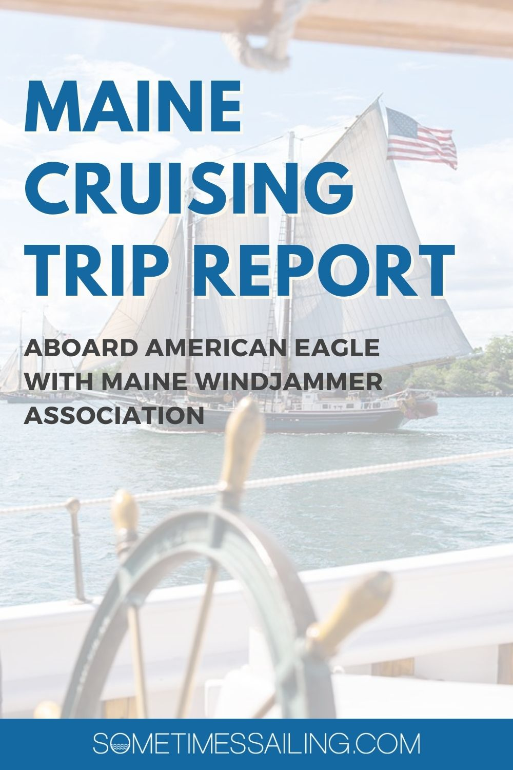 Maine Cruising Trip Report image with a faded photo of a sailboat in the background.