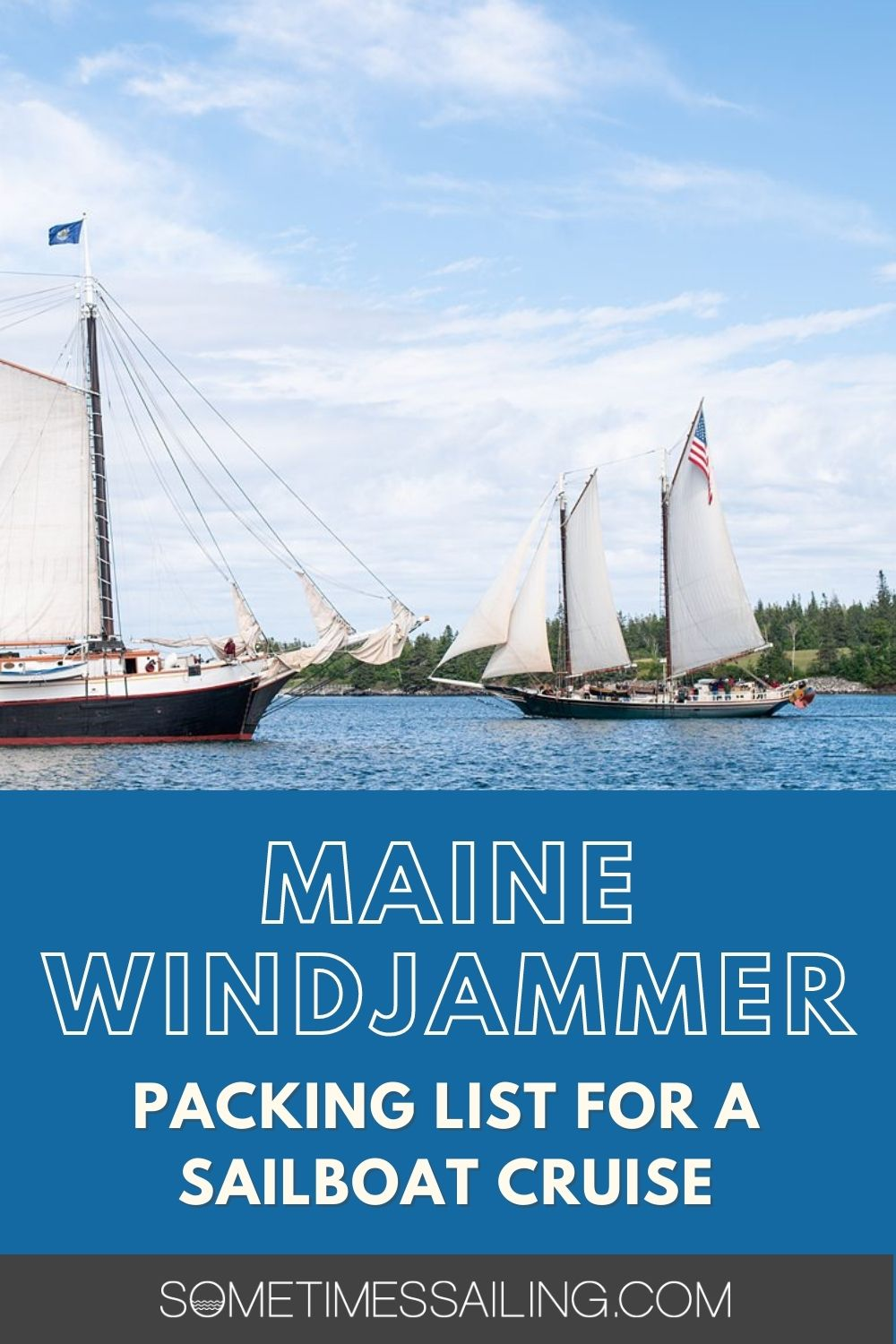 Maine Windjammer Packing List for a sailboat cruise, with a picture of two sailboats in the distance on the left and right.