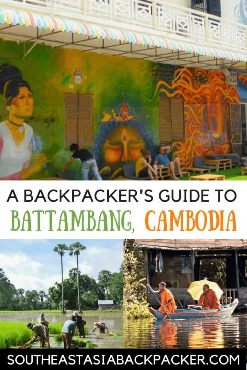 A Backpacker's Guide to Battambng Cambodia