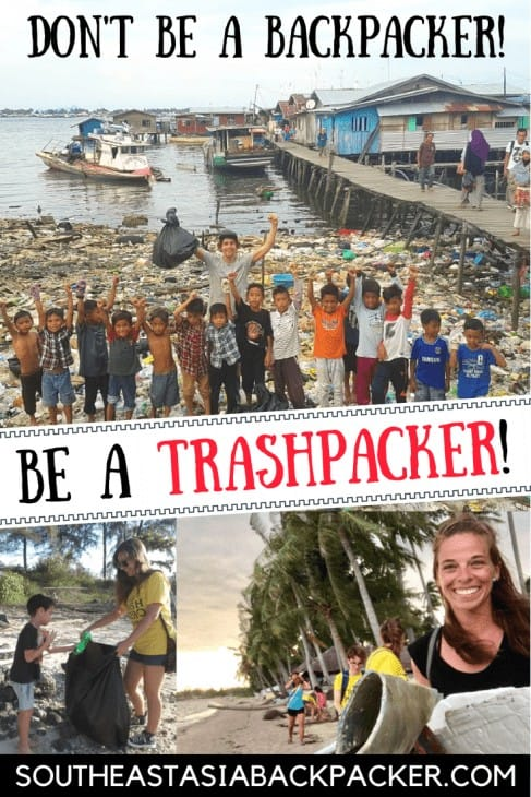 Trashpacking in Southeast Asia