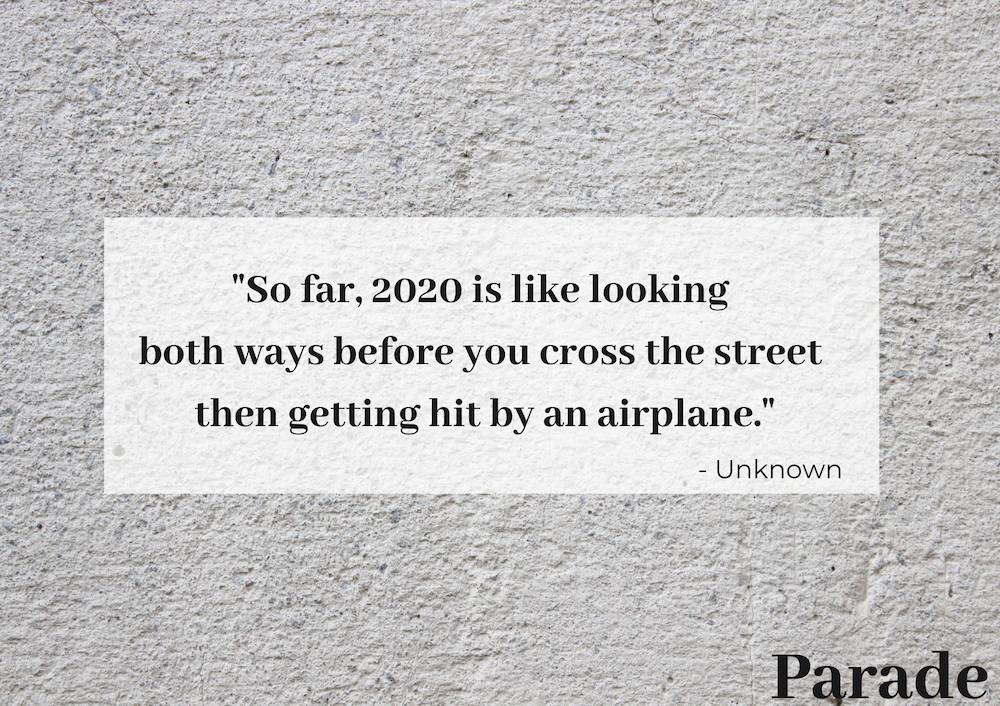 50 Funny Quotes About 2020 And How It Was Utter Crap