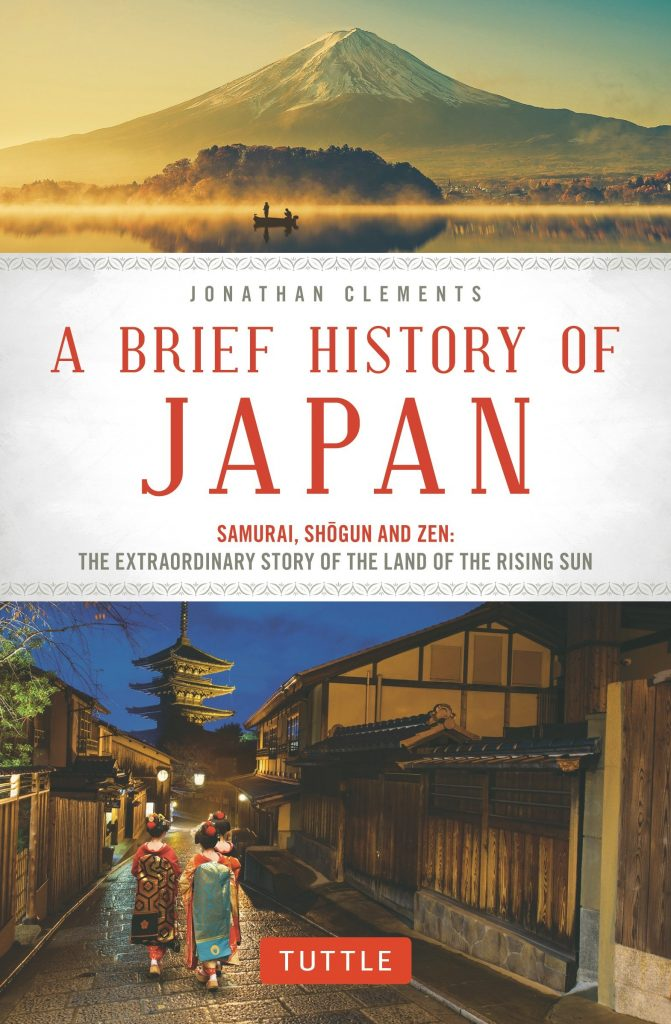 Best Books About Japan - A Brief History of Japan- Samurai, Shogun and Zen- The Extraordinary Story of the Land of the Rising Sun - Jonathan Clements