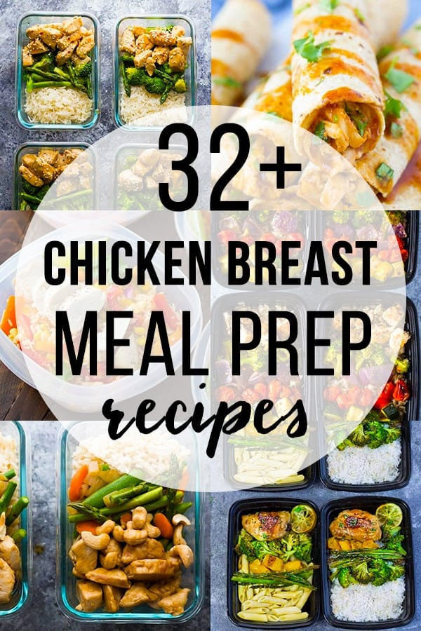 32 + Chicken Breast Meal Prep Recipes collage image