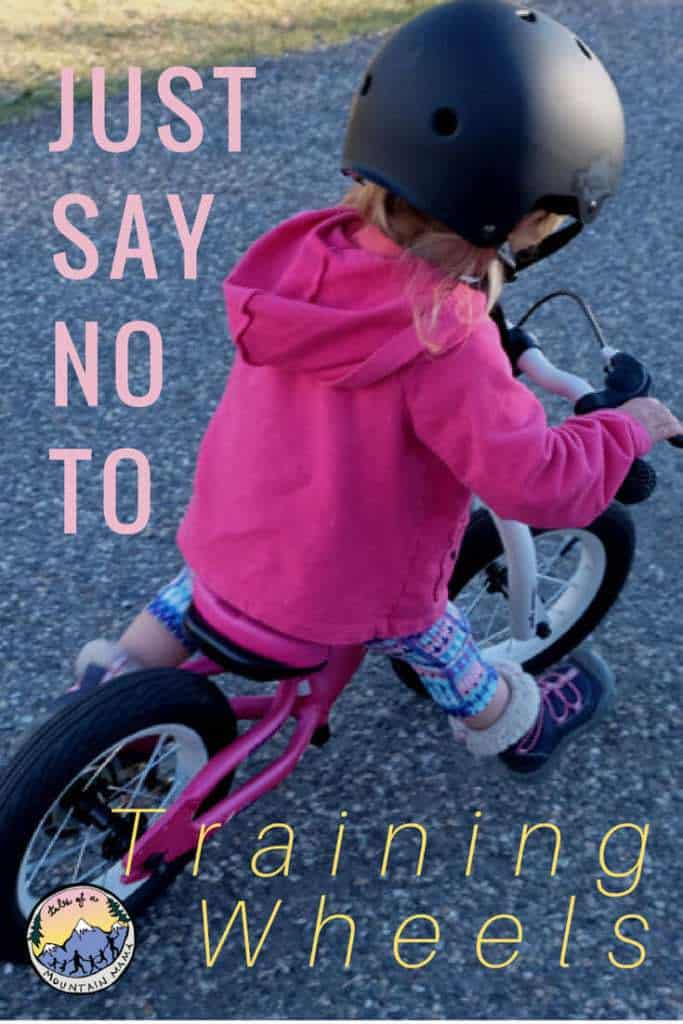 Just Say No to Training Wheels