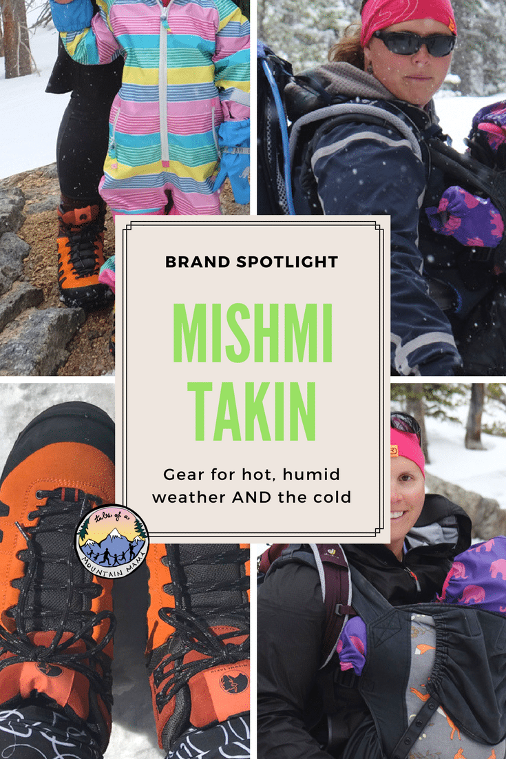 Mishmi Takin for Wet Weather Adventuring (Hot OR Cold!)