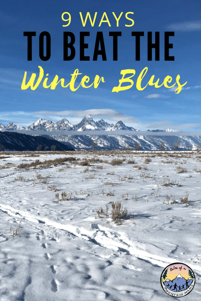 9 Ways to Beat the Winter Blues