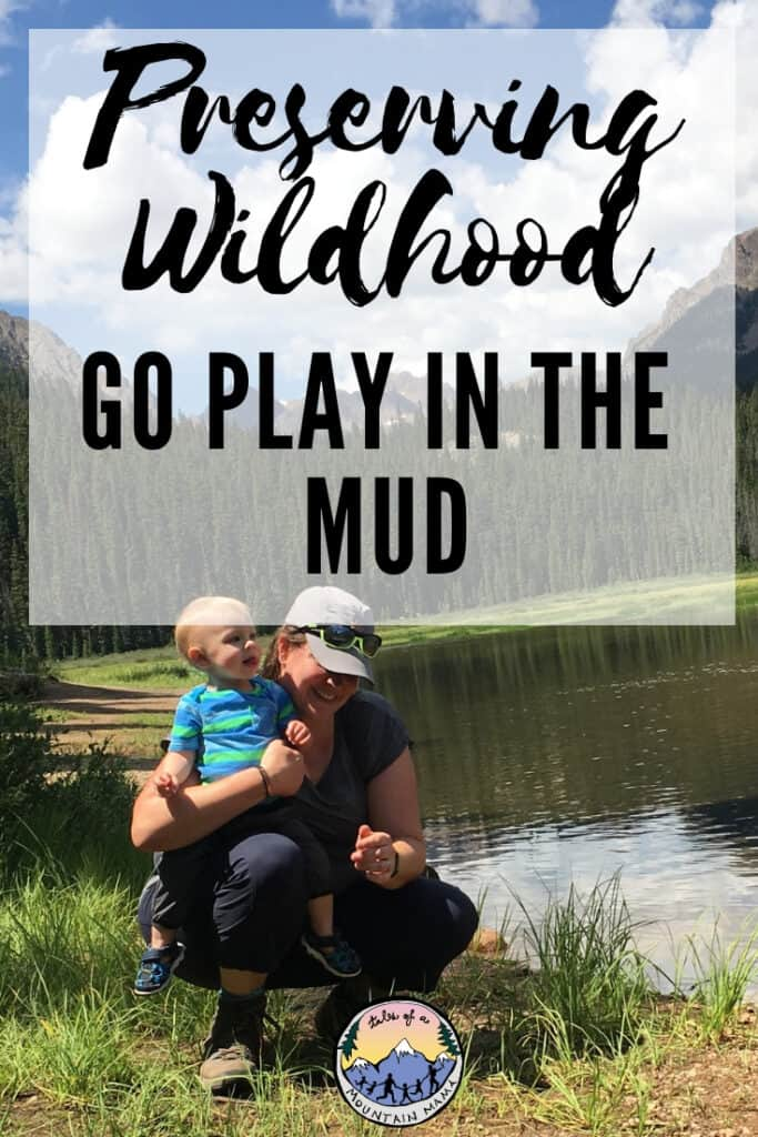 Go Play in the Mud
