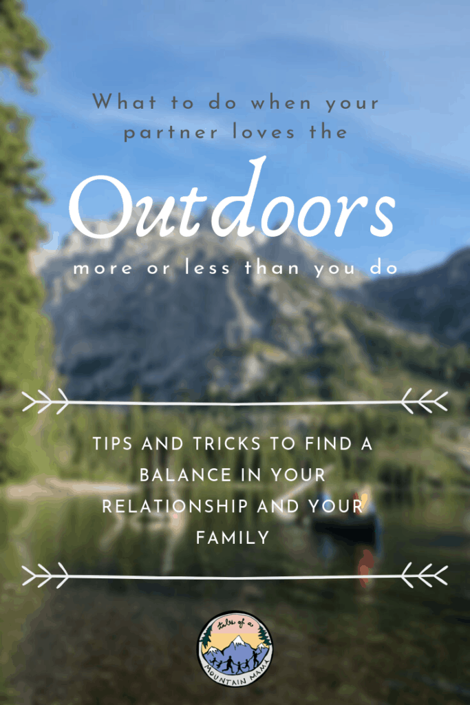 When your Partner Does Love the Outdoors