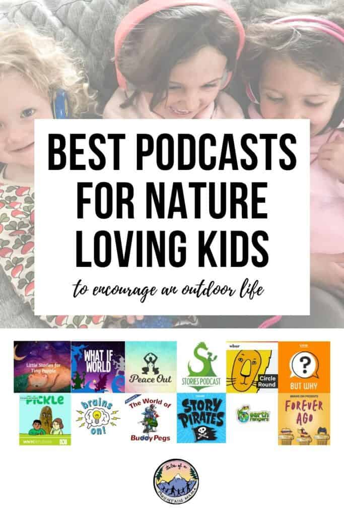 Best Podcasts for Nature Loving Kids