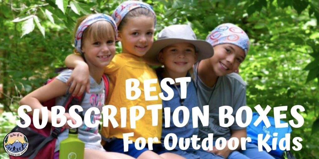 Best Subscription Boxes for Outdoor Kids