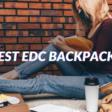 Best EDC Backpack To Buy For Daily Carry In 2021