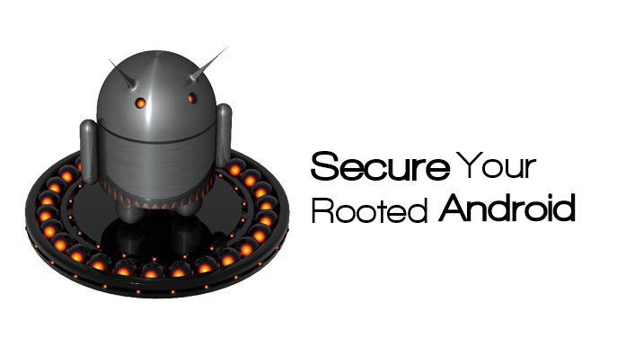 Security-Tips-For-Rooted-Android
