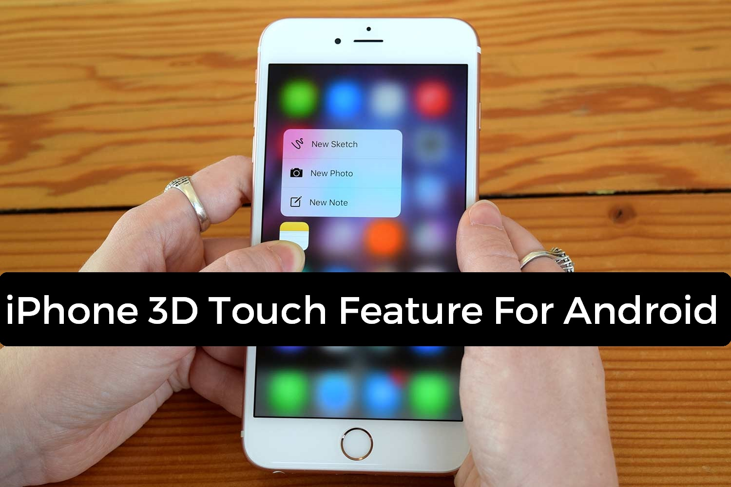 3D Touch Feature In Android