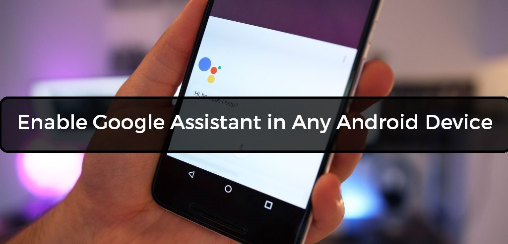 Enable Google Assistant