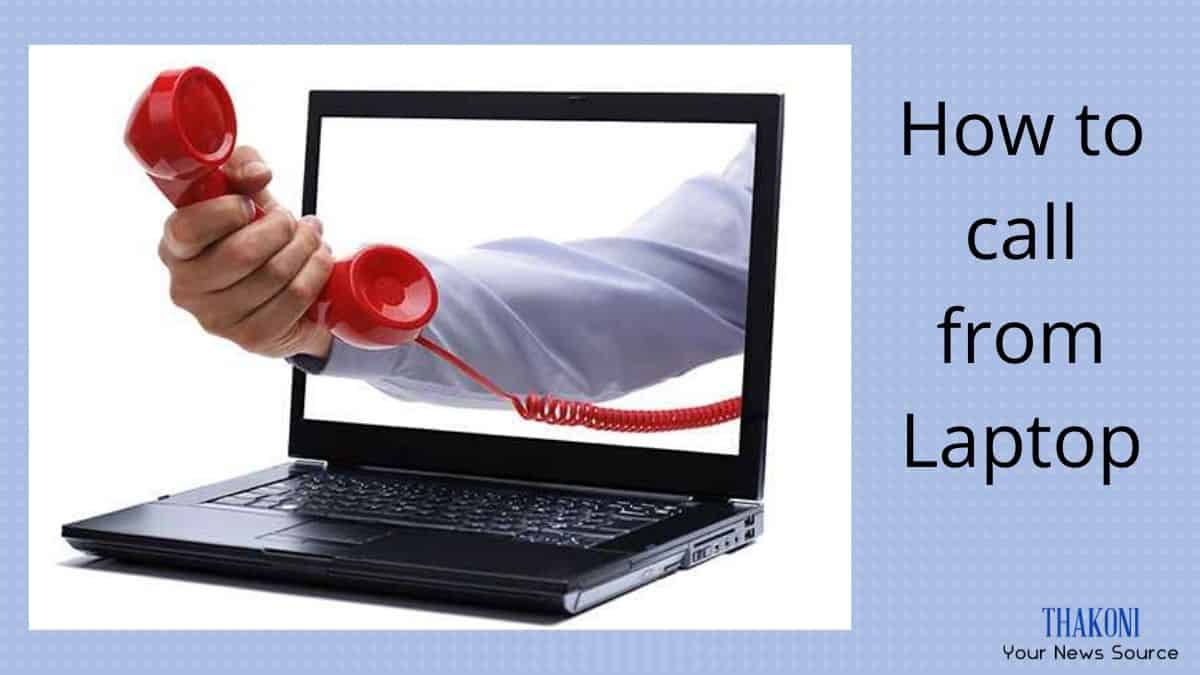 How to call from laptop