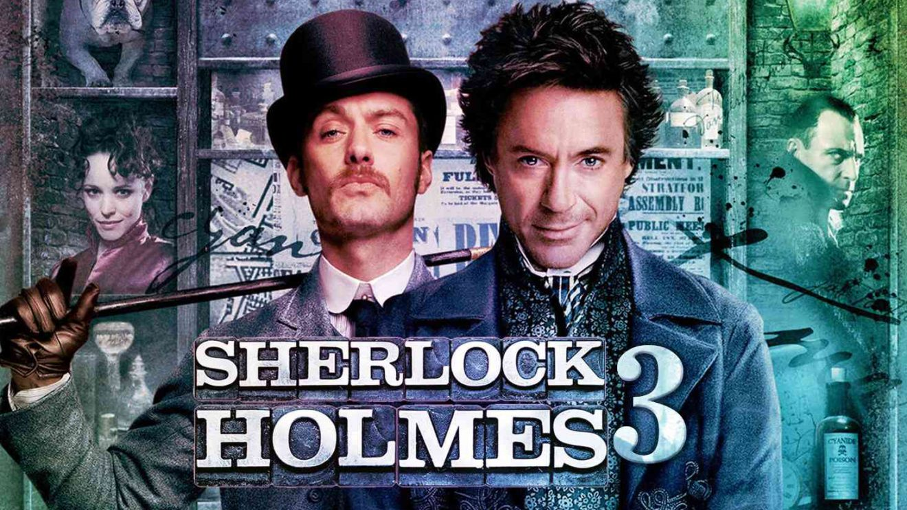 Sherlock Holmes 3: Expected Release Date, Cast Info, Plot and Much More