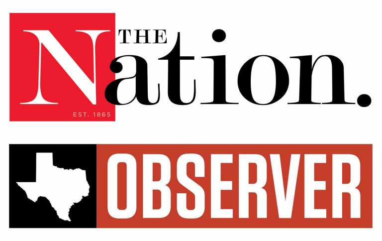 'The Nation' and the 'Texas Observer' Partner on Hard-Hitting Accountability Journalism in a Key Battleground State