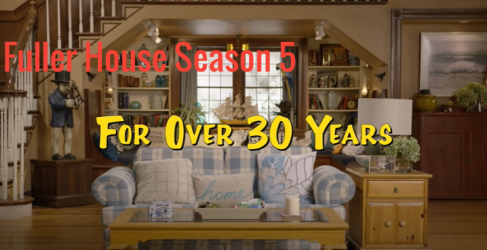 Fuller House Season 5: Awareness About Information Story !!