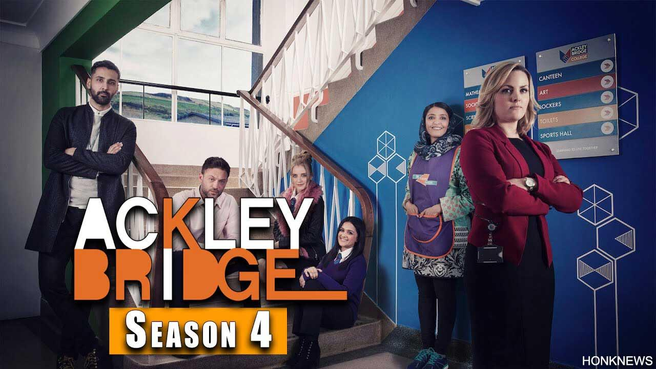 Ackley Bridge Season 4: All about Cast, Plot, and Release Date