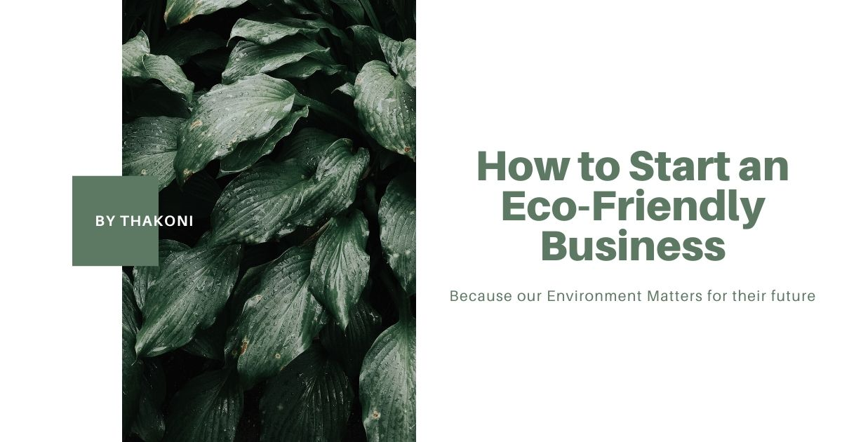 How to Start an Eco-Friendly Business 1