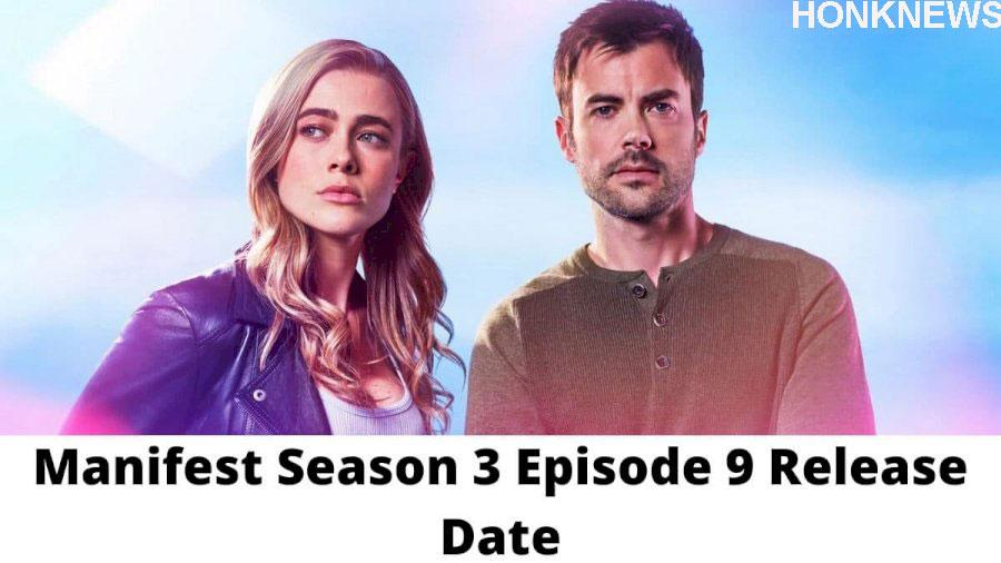 Manifest Season 3 Episode 9: Spoiler, Release Date, and What to Expect?