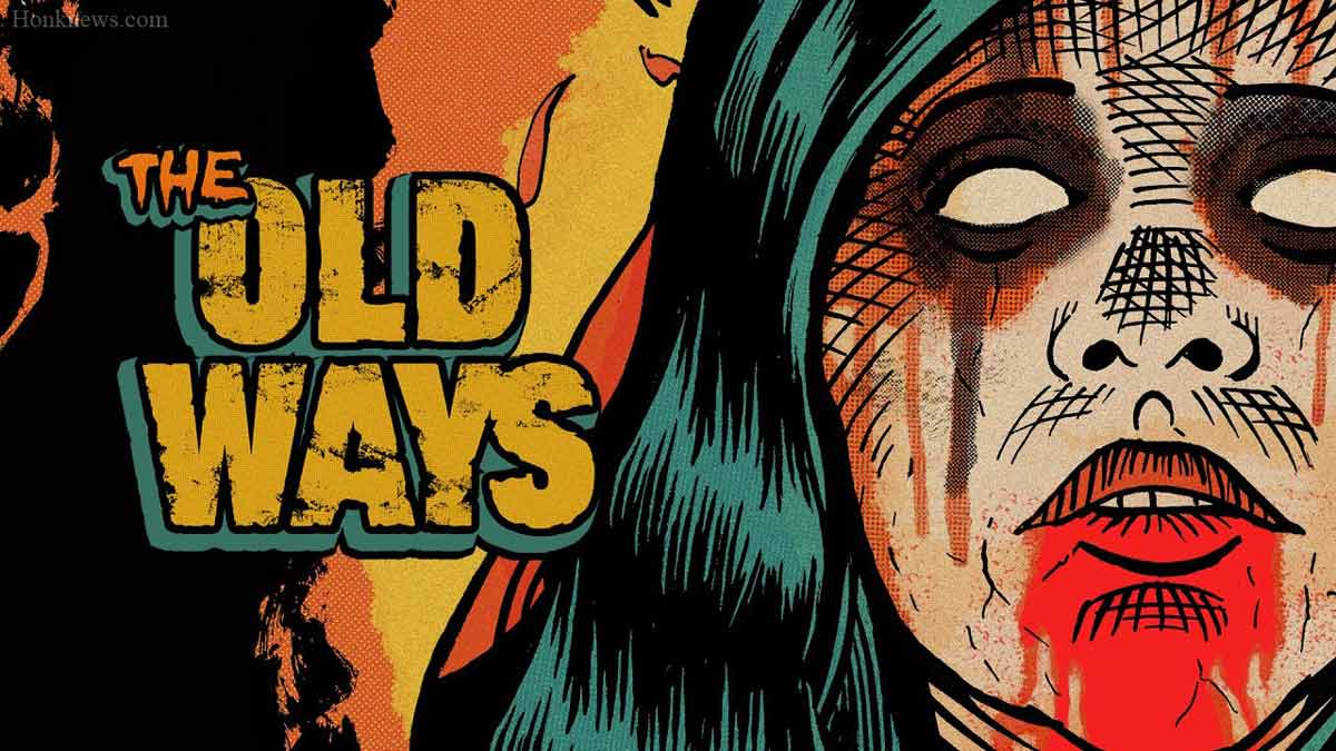 The Old Ways 2: Confirmed Release Date| Is It Finally Coming?