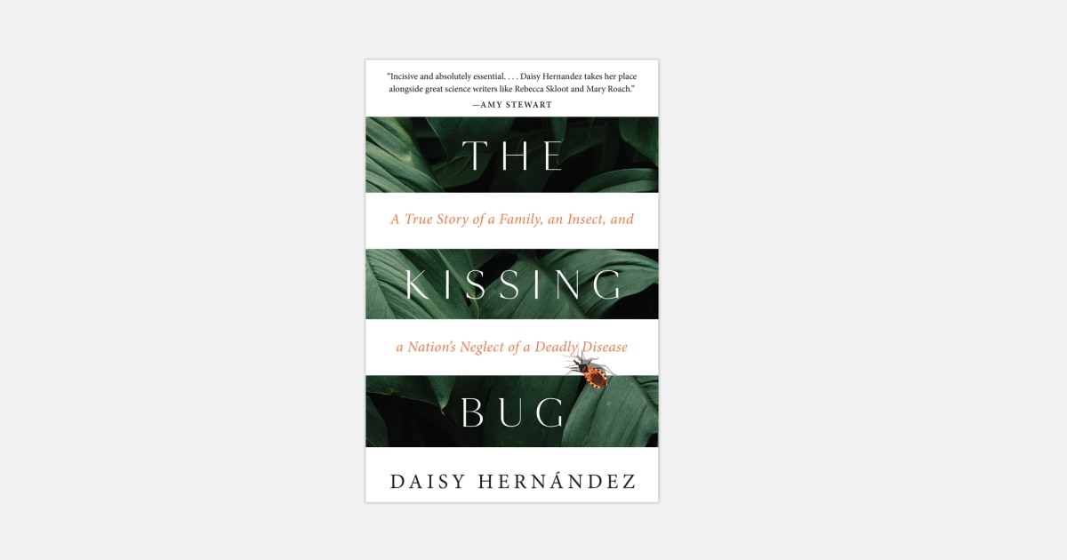 This deadly 'kissing bug' has been mostly ignored. It shouldn't be, this author says.