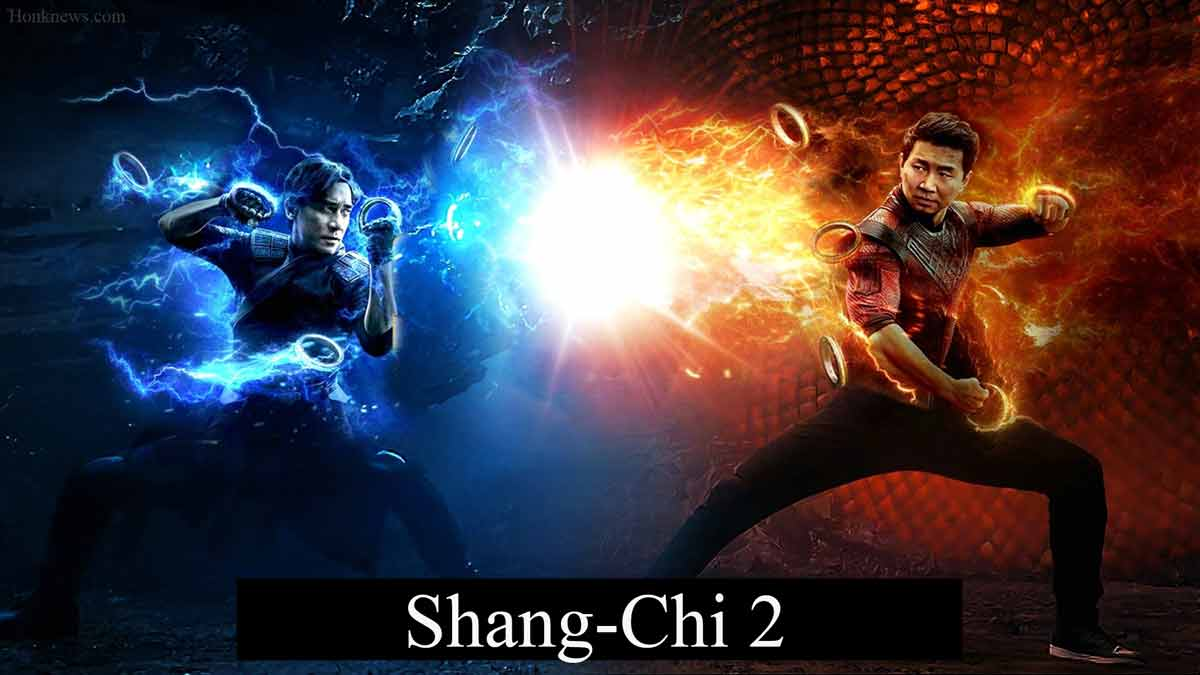 Shang-Chi 2: Confirmed Release Date| Latest Confirmation News And Updates