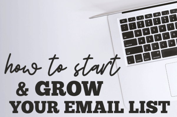 How to Start & Grow your email list
