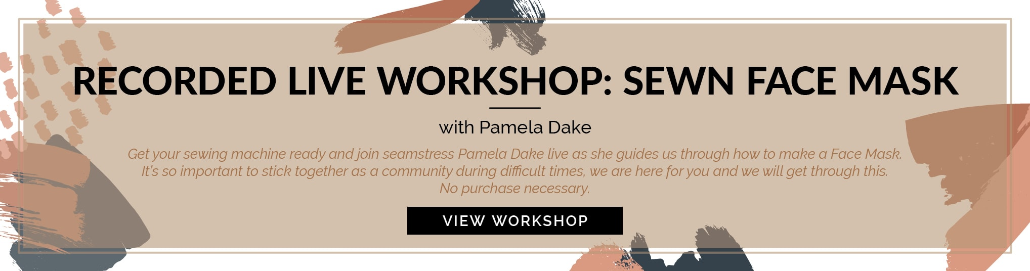 Button to Sewn Face Mask Live Workshop with Pamela Dake