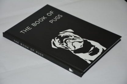 Pug Coffee Table Book The Book Of Pugs