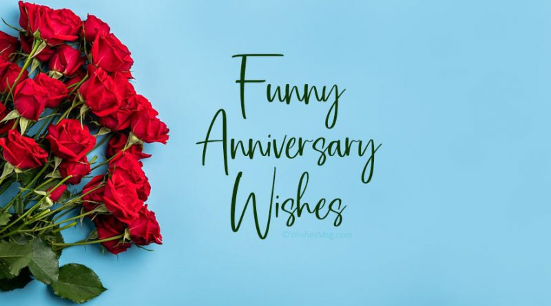 Funny Anniversary Wishes And Messages Wishesmsg The Federal