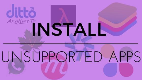How to install unsupported apps on android phone