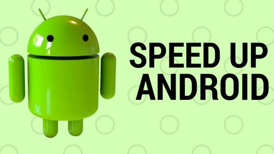 How to increase speed of Android phone
