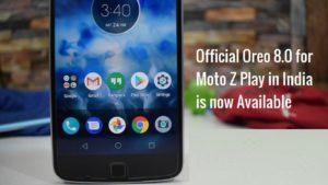 Moto Z Play Android Oreo update