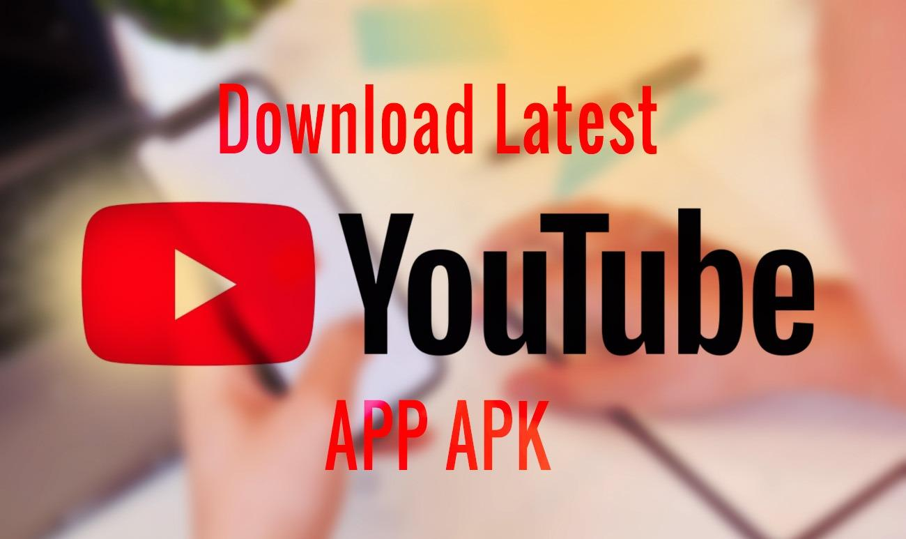 Download Latest Youtube APK