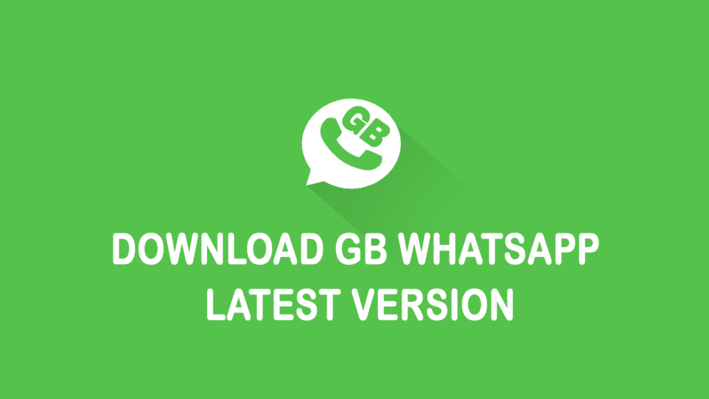 GB Whatsapp Download 2019 June Update