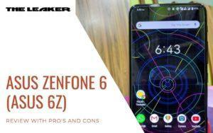 Asus Zenfone 6 (Asus 6Z) Review